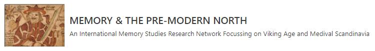 """Screenshot der Header-Grafik der Website des Netzwerkes """"Memory & The Pre-Modern North"""" (http://www.premodern-memory.org/) (Stand 22.6.2021)"""